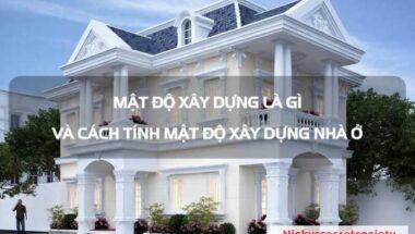 Tim-hieu-khai-niem-Mat-do-xay-dung-la-gi-Quy-dinh-Y-nghia-va-Cach-tinh-moi-nhat